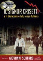 Il signor Crisetti e il disincanto della crisi italiana (ebook)