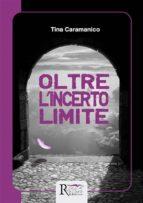 Oltre l'incerto limite (ebook)