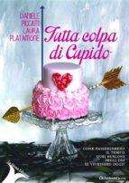 Tutta colpa di Cupido (ebook)