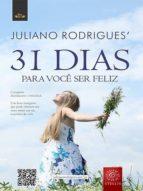 31 Dias para você ser feliz (ebook)