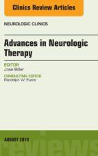Advances in Neurologic Therapy, An issue of Neurologic Clinics, (ebook)