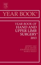Year Book of Hand and Upper Limb Surgery 2013, (ebook)
