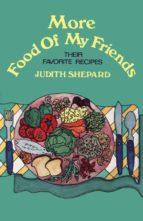 More Food of My Friends (ebook)