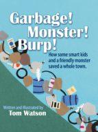 Garbage!  Monster!  Burp! (ebook)