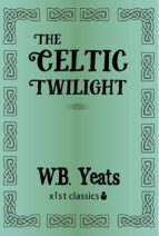 The Celtic Twilight (ebook)