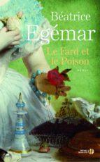 Le fard et le poison (ebook)