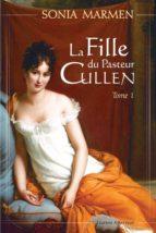 La Fille du Pasteur Cullen, Tome 1 (ebook)