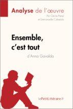 Ensemble, c'est tout d'Anna Gavalda (Fiche de lecture) (ebook)