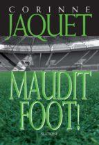 Maudit Foot (ebook)