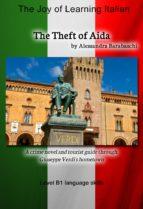The Theft of Aida - Language Course Italian Level B1 (ebook)