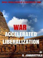 War Accelerated Liberalization (ebook)