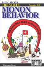 Tre volte Monon Behavior (ebook)