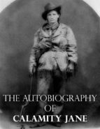 The Autobiography of Calamity Jane (ebook)