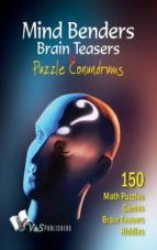 Mind Benders Brain Teasers & Puzzle Conundrums (ebook)