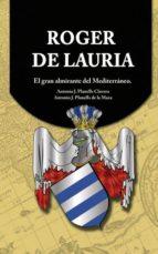 Roger de Lauria - El gran almirante del Mediterráneo (ebook)