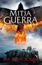 Mitja guerra (El mar Trencat 3) (ebook)