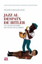 Jazz al despatx de Hitler (ebook)