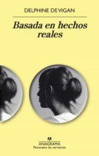 Basada en hechos reales (ebook)