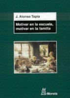 Motivar en la escuela, motivar en la familia (ebook)