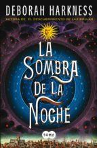 La sombra de la noche (El descubrimiento de las brujas 2) (ebook)