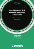 Acció social 2.0. Per crear, compartir i reinventar (ebook)