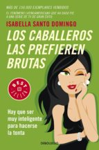 Los caballeros las prefieren brutas (ebook)