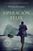 Operación Félix (ebook)