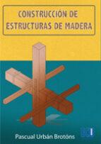 Construcción de estructuras de madera (ebook)