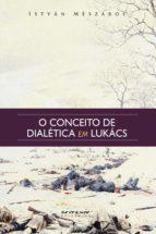O conceito de dialética em Lukács (ebook)