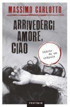 Arrivederci amore, ciao (ebook)