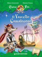 Capitan Fox. Il Vascello Camaleonte (ebook)