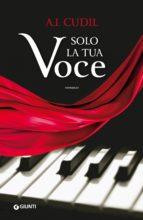 Solo la tua voce (ebook)