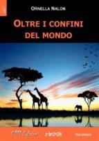 Oltre i confini del mondo (ebook)