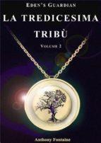 La Tredicesima Tribù - Eden's Guardian (ebook)
