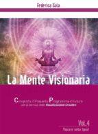 La Mente Visionaria Vol. 4 Vincere nello Sport (ebook)