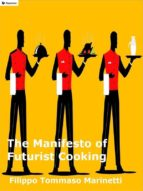 The Manifesto of Futurist Cooking (ebook)