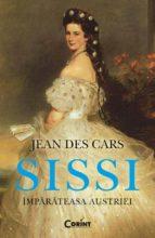 Sissi, împărăteasa Austriei (ebook)