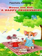 Mouse and Cat: A Happy Friendship! (ebook)