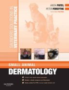 Saunders Solutions in Veterinary Practice: Small Animal Dermatology (ebook)