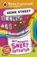 Miss Magenta, Sweet Inventor: Genie Street: Ladybird Read it yourself (ebook)