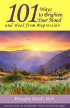101 Ways to Brighten Your Mood and Heal from Depression (ebook)