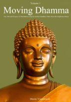 Moving Dhamma Volume One (ebook)