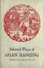 Selected Plays of Guan Hanqing (ebook)