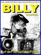 Die Abenteuer des Eichhörnchens Billy Squirrel (ebook)
