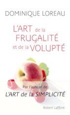 L'Art de la frugalité et de la volupte (ebook)