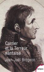 Carrier et la Terreur nantaise (ebook)