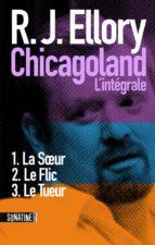 Trois jours à Chicagoland - L'intégrale (ebook)