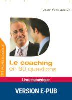 Le coaching en 60 questions (ebook)