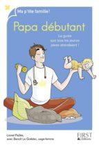 Papa débutant, 8ème édition (ebook)