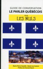 Le québécois - Guide de conversation pour les Nuls, 2e (ebook)